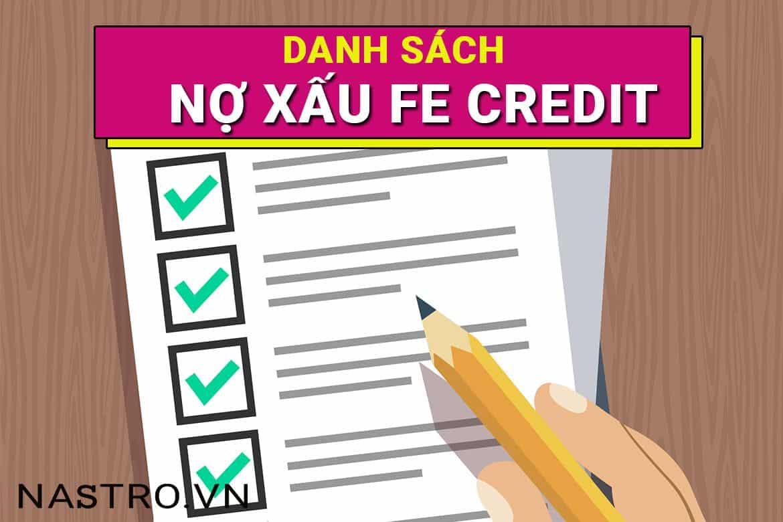 Danh sách nợ xấu FE Credit: 3 Bí quyết kiểm tra, vay ngay!
