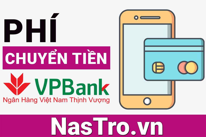 [Cập nhật] Phí chuyển tiền VPBank: Có thay đổi gì với 2020?