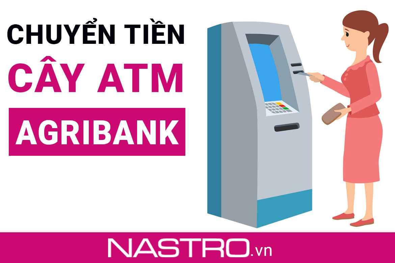 TOP+3 Cách chuyển tiền qua ATM Agribank: 100% Miễn phí!