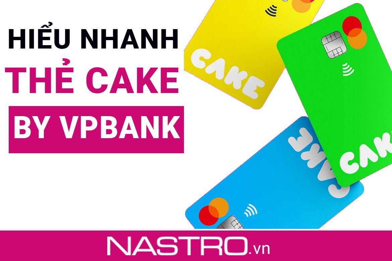 [Tư vấn nhanh] Thẻ Cake ngân hàng số có lừa đảo không?