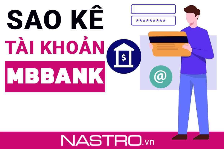 [Hướng dẫn] 3 Cách sao kê ngân hàng MBBank đơn giản nhất!