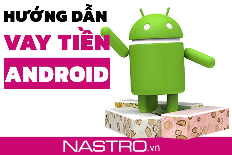 TOP+5 App vay tiền Android duyệt nhanh, miễn thẩm định.