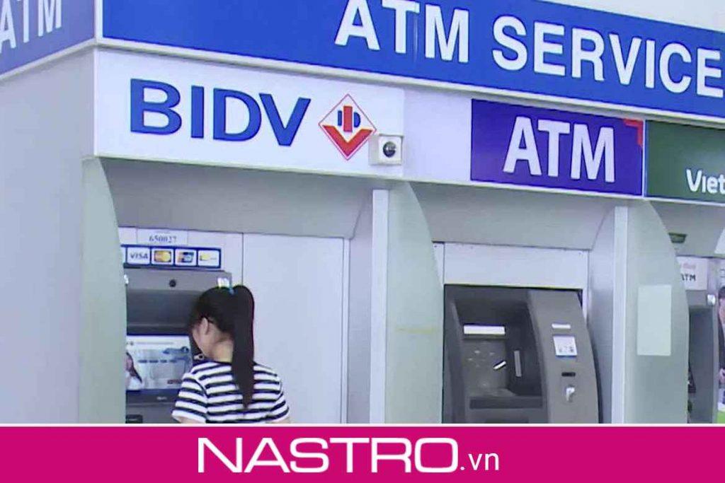 Cập nhật Hạn mức rút tiền ATM BIDV 2021