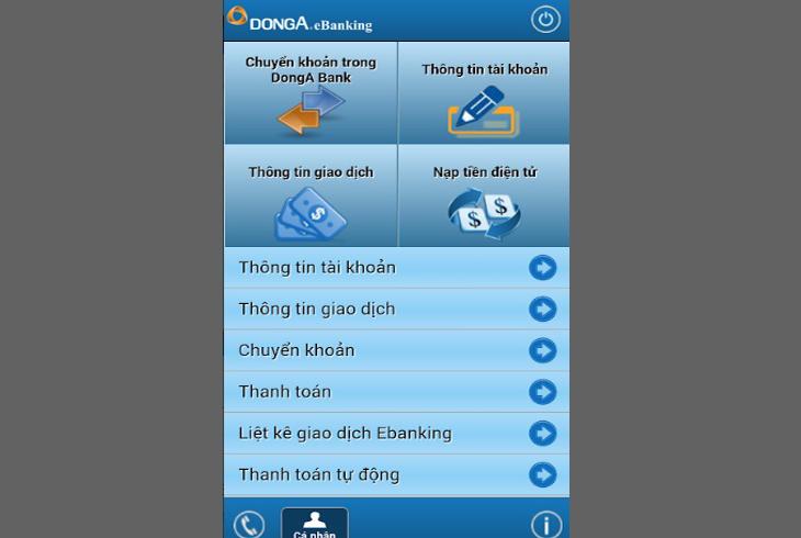 Tại màn hình trang chủ chọn mục Thông tin tài khoản để kiểm tra số dư tài khoản DongA là bao nhiêu
