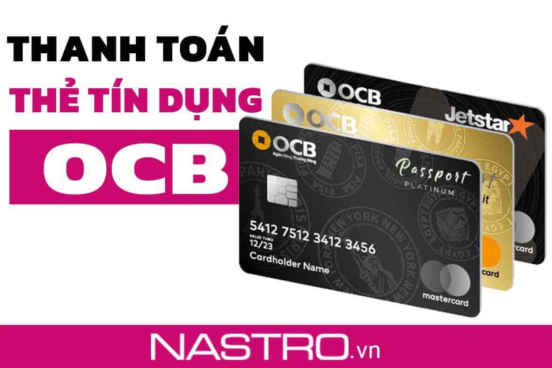 Cách thanh toán dư nợ thẻ tín dụng OCB nhanh, đơn giản.